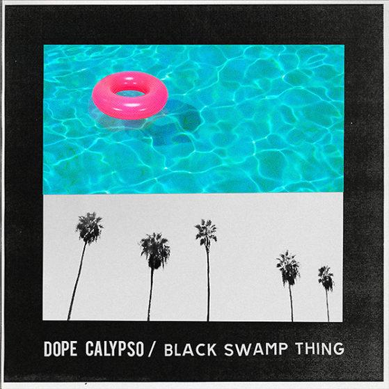 Dope Calypso Black Swamp Thing - album
