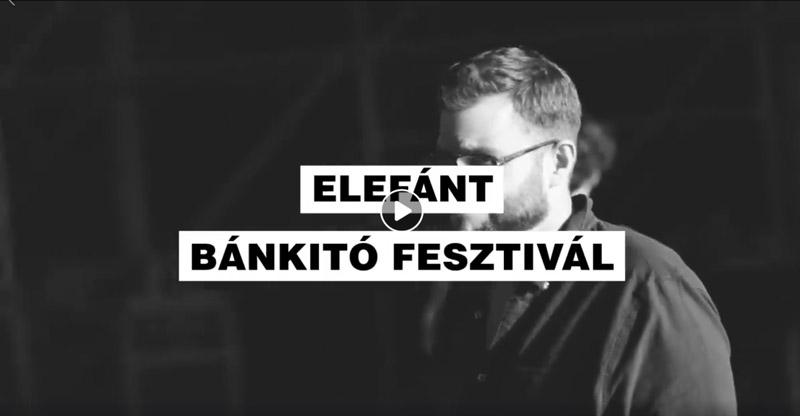 Elefánt - Bánkitó Fesztivál - július 13.