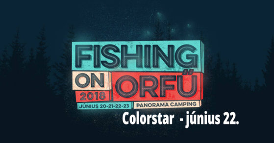Colorstar - Fishing on Orfű - Június 22.