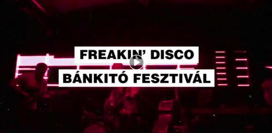 Freakin Disco - Bánkitó Fesztivál - július 14.