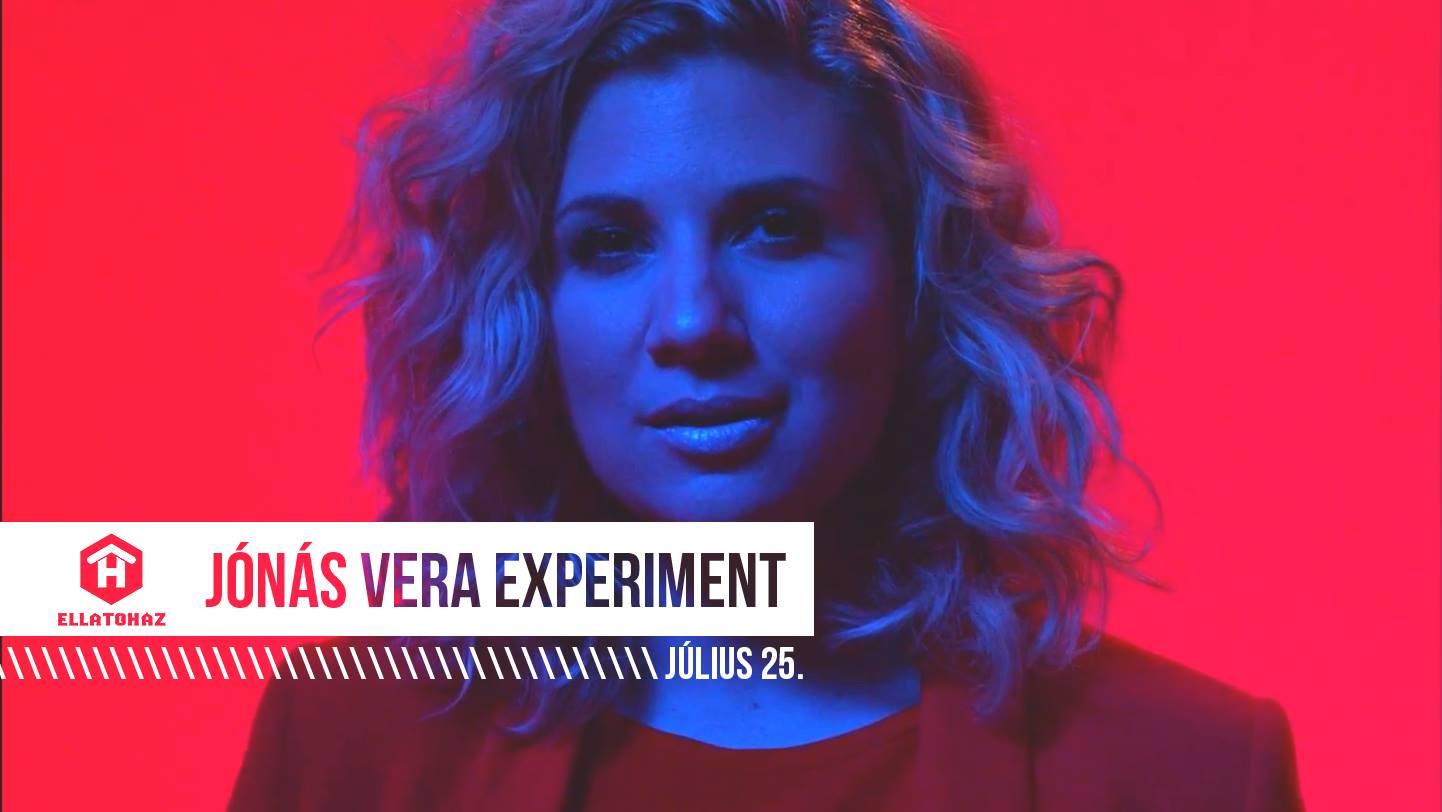Jónás Vera Experiment - Ellátóház -Budapest - július 25
