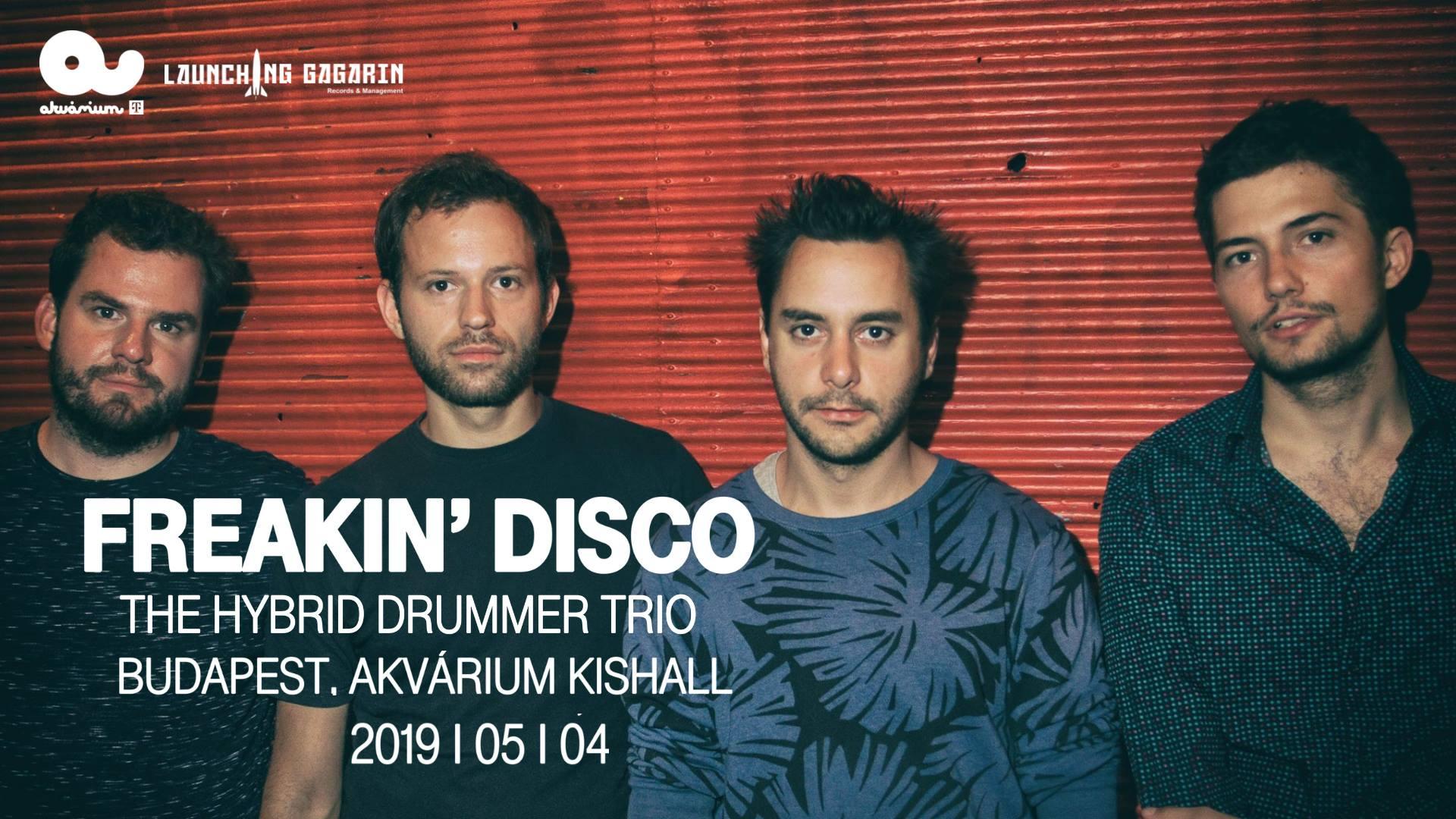 Freakin' Disco Koncert Budapest, Avárium - 2019 május 4.