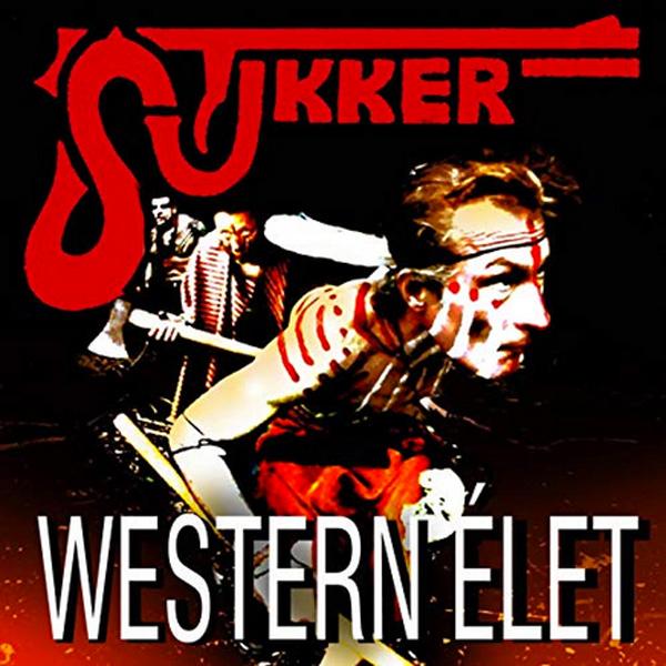 Stukker - Western élet CD